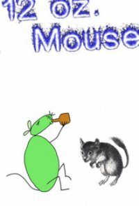 Poster, 12 oz. Mouse Serien Cover