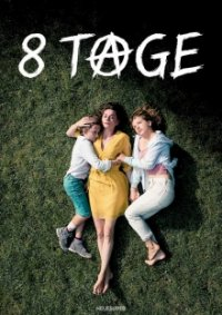 Poster, 8 Tage Serien Cover