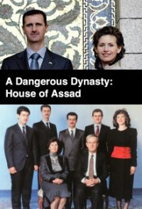 Cover A Dangerous Dynasty: House of Assad, Poster