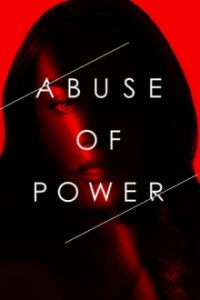 Poster, Abuse of Power Serien Cover