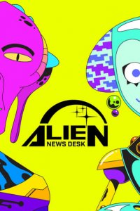 Poster, Alien News Desk Serien Cover