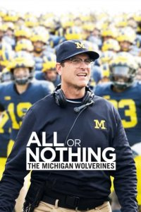 Poster, All or Nothing: The Michigan Wolverines Serien Cover