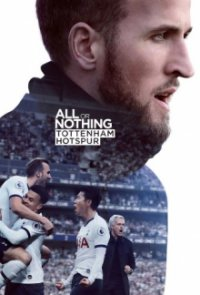 Poster, All or Nothing: Tottenham Hotspur Serien Cover