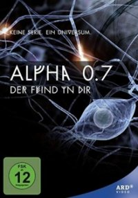 Alpha 0.7 – Der Feind in Dir Cover, Poster, Blu-ray,  Bild
