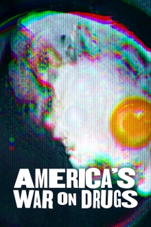 America's War on Drugs, Cover, HD, Serien Stream, ganze Folge