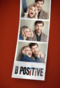 Poster, B Positive Serien Cover