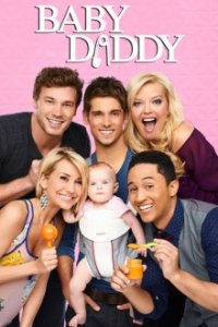 Cover Baby Daddy, TV-Serie, Poster