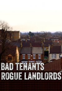 Poster, Bad Tenants, Rogue Landlords Serien Cover