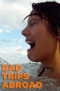 Bad Trips Abroad Cover, Online, Poster