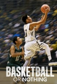 Poster, Basketball or Nothing Serien Cover