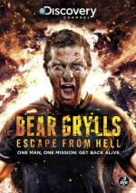 Cover Bear Grylls: Escape From Hell, Poster Bear Grylls: Escape From Hell