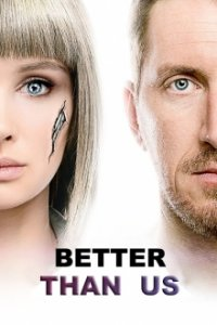 Poster, Better Than Us Serien Cover