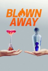 Poster, Blown Away Serien Cover
