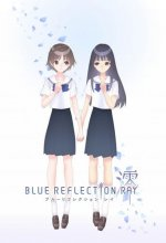 Blue Reflection Ray Cover, Blue Reflection Ray Stream