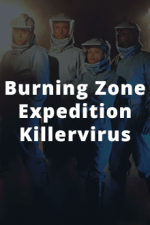 Cover Burning Zone – Expedition Killervirus, Poster Burning Zone – Expedition Killervirus