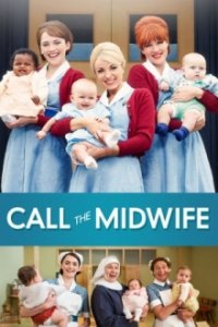 Cover Call the Midwife – Ruf des Lebens, Poster Call the Midwife – Ruf des Lebens