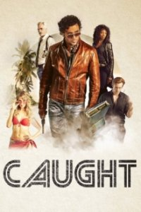 Poster, Caught Serien Cover