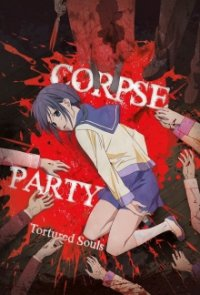 Poster, Corpse Party: Tortured Souls Serien Cover
