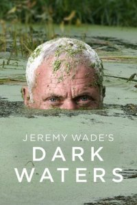 Dark Waters mit Jeremy Wade Cover, Poster, Dark Waters mit Jeremy Wade