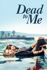 Poster, Dead to Me Serien Cover