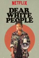 Cover Dear White People, Poster Dear White People