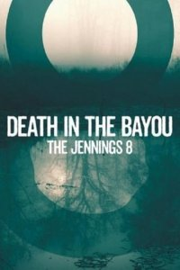 Poster, Death in the Bayou: The Jennings 8 Serien Cover