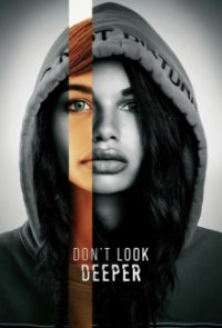 Poster, Don't Look Deeper Serien Cover