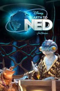Poster, Earth to Ned Serien Cover