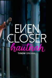 Poster, Even Closer - Hautnah Serien Cover