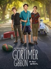 Poster, Gortimer Gibbon – Mein Leben in der Normal Street Serien Cover