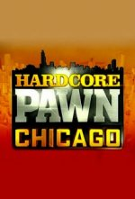 Cover Hardcore Pawn: Chicago, Poster Hardcore Pawn: Chicago