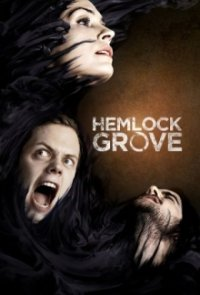 Cover der TV-Serie Hemlock Grove
