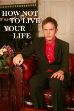 Cover How Not to Live Your Life - Volle Peilung, Poster How Not to Live Your Life - Volle Peilung