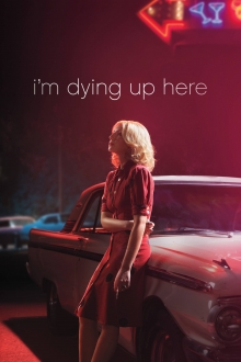 I'm Dying Up Here, Cover, HD, Serien Stream, ganze Folge