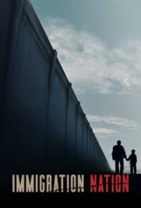 Poster, Immigration Nation Serien Cover