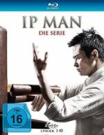 Cover Ip Man - Die Serie, Poster Ip Man - Die Serie