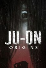 Cover Ju-On: Origins, Poster Ju-On: Origins