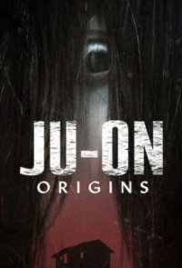 Poster, Ju-On: Origins Serien Cover