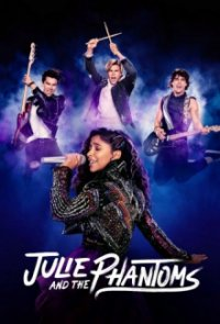 Poster, Julie and the Phantoms Serien Cover