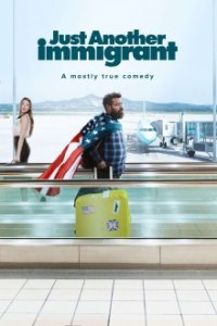 Poster, Just Another Immigrant Serien Cover