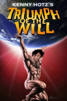 Cover Kenny Hotz's Triumph of the Will, Kenny Hotz's Triumph of the Will