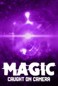 Cover Magic Caught on Camera, TV-Serie, Poster