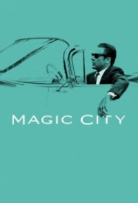 Cover Magic City, TV-Serie, Poster