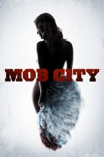 Cover Mob City, Poster Mob City