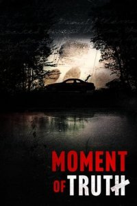 Poster, Moment of Truth (2021) Serien Cover