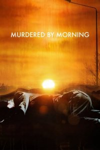 Poster, Murdered by Morning Serien Cover