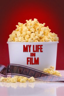 My Life in Film Cover, Poster, My Life in Film