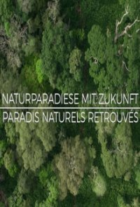 Cover Naturparadiese mit Zukunft, TV-Serie, Poster
