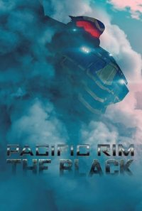 Poster, Pacific Rim: The Black Serien Cover