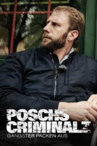 Poster, Poschs Criminalz – Gangster packen aus  Serien Cover